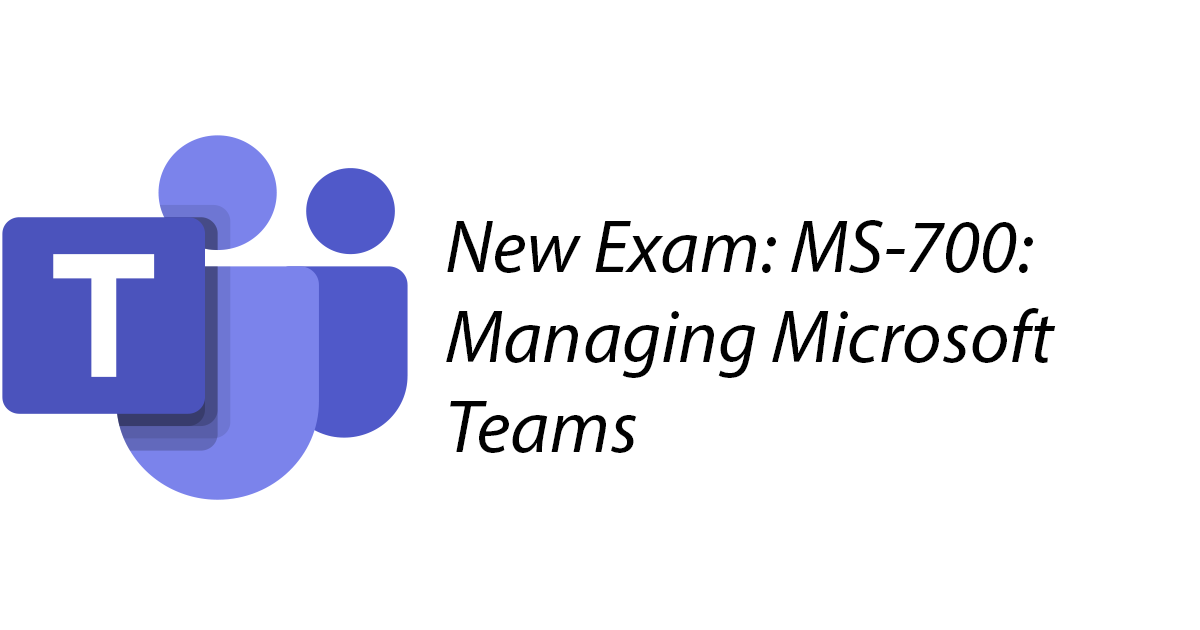 Microsoft releases a new certification for Microsoft Teams Administrators