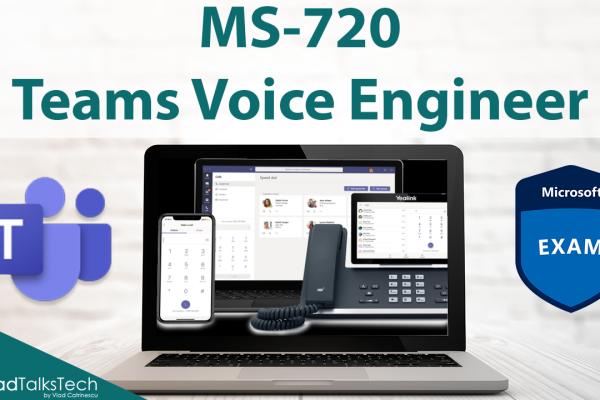 MS-720 Teams Voice Engineer